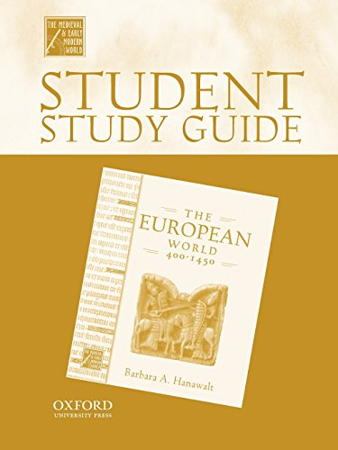 Student Study Guide to the European World 400-1450 (Medieval & Early Modern World)