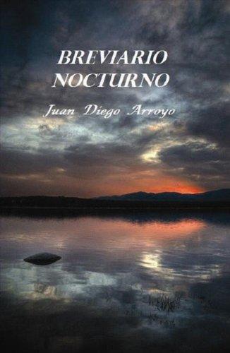 Breviario Nocturno por Juan Diego Arroyo