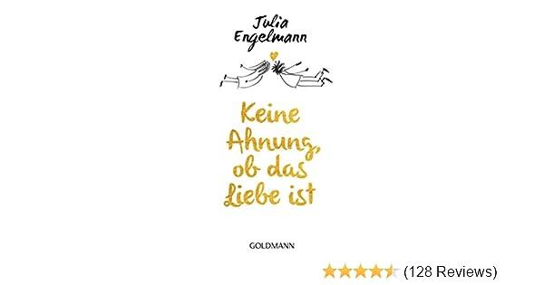 Keine Ahnung Ob Das Liebe Ist Poetry Ebook Julia Engelmann