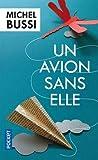Un Avion Sans Elle by Michel Bussi (2013-03-07) - Pocket - 07/03/2013