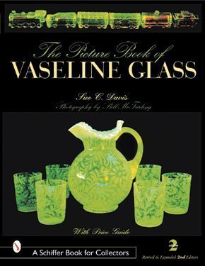 The Picture Book of Vaseline Glass by Sue Davis (2001-06-12)