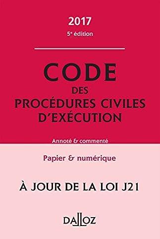Code des procédures civiles d'exécution 2017, annoté et commenté -