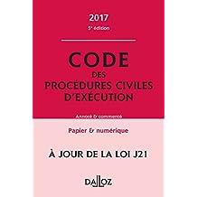 Code des procédures civiles d'exécution 2017, annoté et commenté - 5e éd.