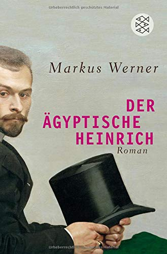 Der ägyptische Heinrich: Roman
