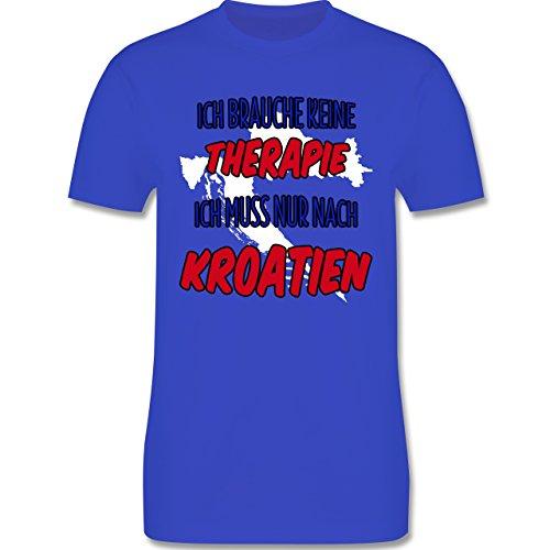 Länder - Ich brauche keine Therapie ich muss nur nach Kroatien - Herren Premium T-Shirt Royalblau