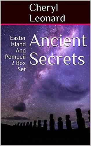 Ancient Secrets: Easter Island And Pompeii 2 Box Set (English Edition)