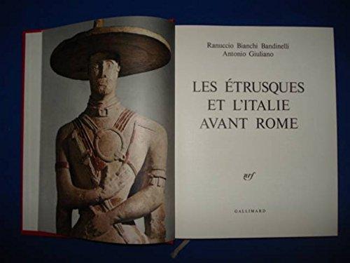 Les Etrusques et l'Italie avant Rome.