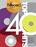 The Billboard Book of Top 40 Hits, 9th Edition: Complete Chart Information about America's Most Popular Songs and Artists, 1955-2009