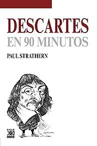 Descartes en 90 minutos par Paul Strathern