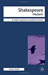 Macbeth (Readers' Guides to Essential Criticism) by Nicolas Tredell (2006-05-15)