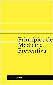 Princípios de Medicina Preventiva (UniMed Livro 12) (Portuguese Edition) par [Escada, Rafael]