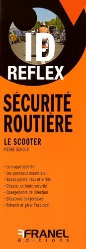 Sécurité routière : Le scooter
