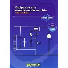 Equipos de Aire Acondicionado Sólo Frío (DVD 4): Técnicos de servicio vol.4