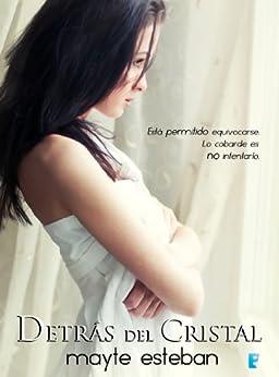 Detrás del cristal (B de Books) (Spanish Edition) by [Esteban, Mayte]