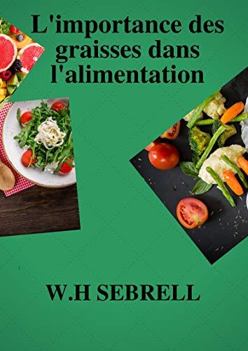 Couverture du livre L'importance des graisses dans l'alimentation