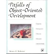 PITFALLS OF OBJECT ORIENTED DEVELOPMENT