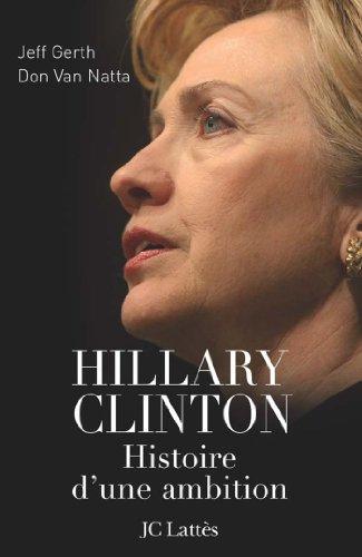Hillary, histoire d'une ambition (Es...