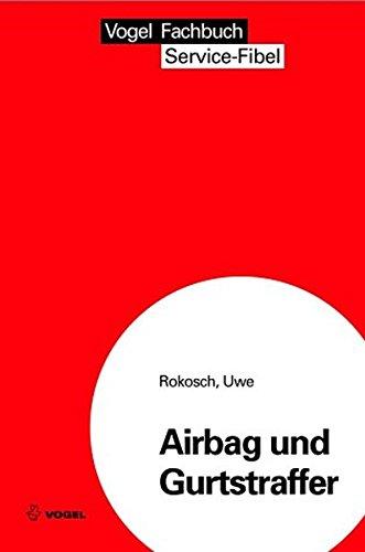 Airbag und Gurtstraffer (Service Fibel)