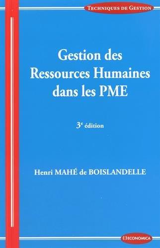 Gestion des Ressources Humaines dans les Pme, 3e ed. par Mahe de Boislandelle Henri