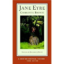 Jane Eyre (Norton Critical Editions) by Bronte, Charlotte 3rd (third) Revised Edition (2001)