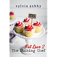 The Sinking Chef (Pot Love Book 2)