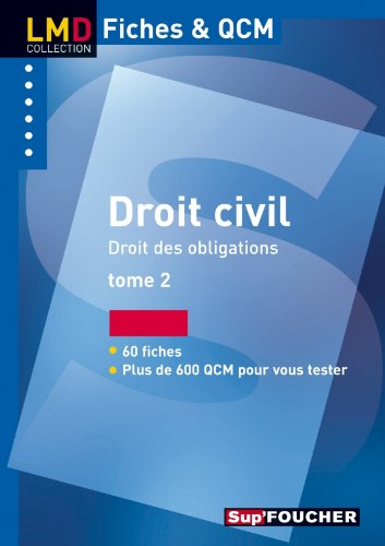 Droit civil droit des obligations tome 2