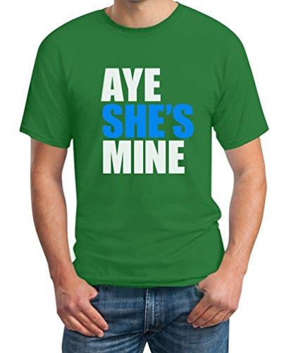 Aye She's Mine T-Shirt - Pärchen Paar Freundin Freund Motiv Grün