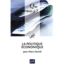 La politique économique by Jean-Marc Daniel (2014-01-08)