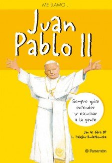 Me llamo Juan Pablo II por Jan W. Gróra OP
