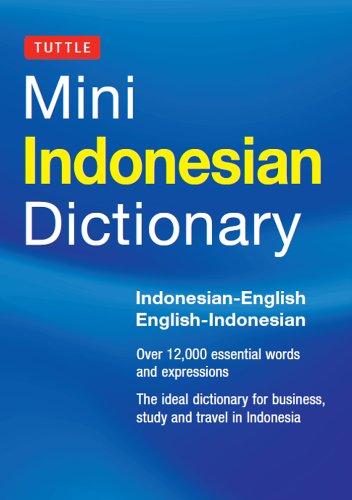 Mini Indonesian Dictionary: Indonesian-English / English-Indonesian (Tuttle Mini Dictionary) por Katherine Davidsen