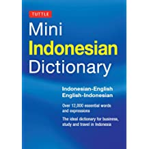 Mini Indonesian Dictionary: Indonesian-English / English-Indonesian (Tuttle Mini Dictionary)