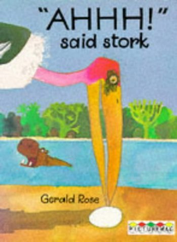 Ahhh! Said Stork (Picturemacs) by Gerald Rose (1986-03-20)