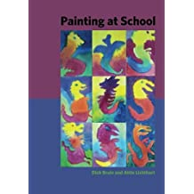 Painting at School: a handbook for elementary and secondary education in Waldorf schools