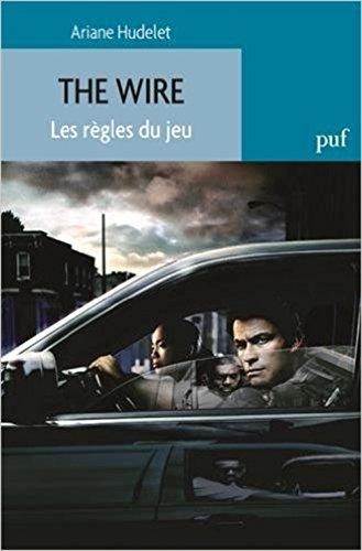 The Wire : Les règles du jeu par Ariane Hudelet