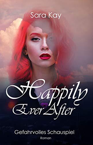 Happily Ever After: Gefahrvolles Schauspiel