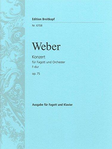 Fagottkonzert F-dur op. 75 - Ausgabe für Fagott und Klavier (EB 6708)