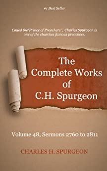 The Complete Works of Charles Spurgeon: Volume 48, Sermons 2760-2811 by [Spurgeo, Charles]