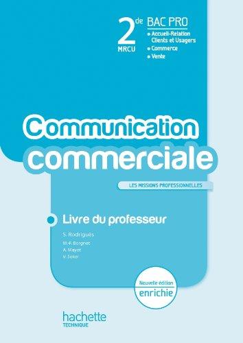 La communication commerciale 2de Bac Pro - Livre professeur - Ed.2011