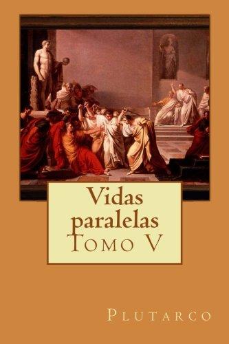 Vidas Paralelas - Tomo V