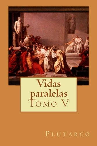 Vidas paralelas: Tomo V: Volume 5