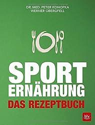 Sporternährung: Das Rezeptbuch