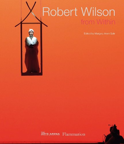 Robert Wilson: From Within