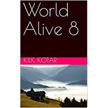 World Alive 8 (French Edition)