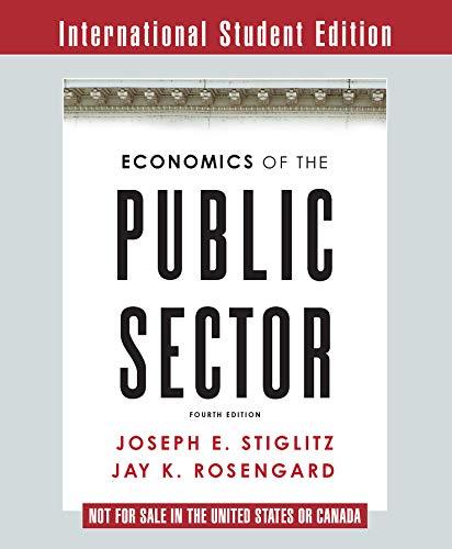 Economics of the Public Sector por Joseph E. Stiglitz