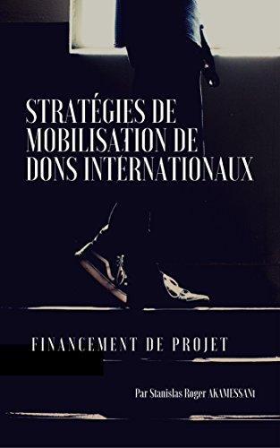 Couverture du livre STRATÉGIES DE MOBILISATION DE DONS INTERNATIONAUX