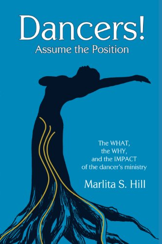 Dancers Assume The Position The What The Why And The Impact Of The Dancer S Ministry