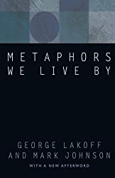 Metaphors We Live By by George Lakoff (2003-04-15)