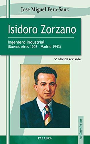 Isidoro Zorzano (Testimonios nº 20) por José Miguel Pero-Sanz