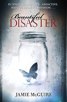 Beautiful Disaster: A Novel par [McGuire, Jamie]