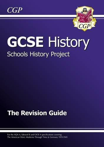 GCSE History Schools History Project the Revision Guide (A*-G Course) Cover Image